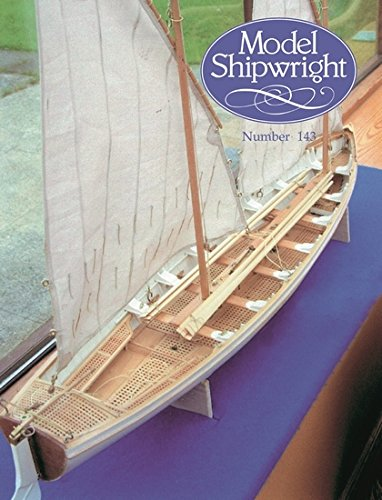 MODEL SHIPWRIGHT 143: v. 143 por John Bowen