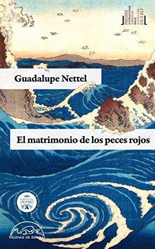 El matrimonio de los peces rojos (Voces / Literatura nº 185) por Guadalupe Nettel