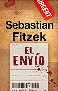 El envío par Sebastian Fitzek