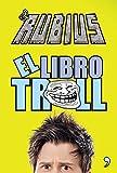 El libro troll (Fuera de Colección)