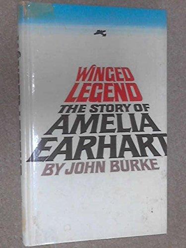 Winged Legend: Story of Amelia Earhart