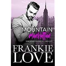 Mountain Manhattan: Mountain Man in the Big City (English Edition)