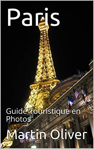 Couverture du livre Paris: Guide Touristique en Photos