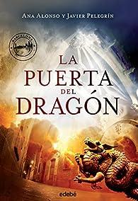 La Puerta del Dragón par  Ana Isabel Conejo Alonso