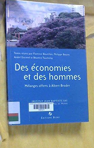 Des économies et des hommes : Mélanges offerts à Albert Broder