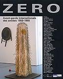 Zéro - Avant-garde internationale des années 1950-1960