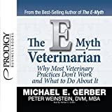 The E-Myth Veterinarian by Michael E. Gerber (2015-11-30)