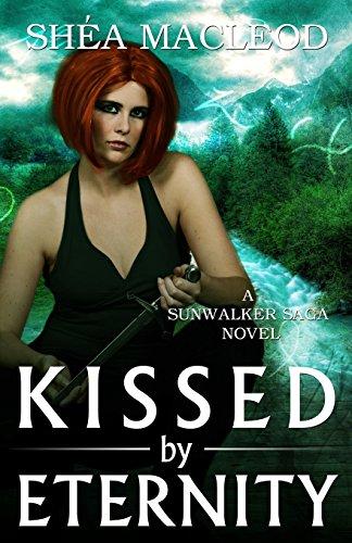 Kissed by Eternity: Volume 6 (Sunwalker)