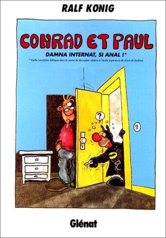 Conrad et Paul, tome 4 : Damna internat, si anal !