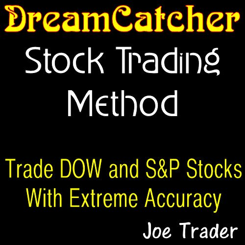 joe-traders-dreamcatcher-stock-trading-method-trade-dow-and-sp-stocks-with-extreme-accuracy-english-