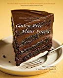 : Gluten-Free Flour Power: Bringing Your Favorite Foods Back to the Table by Aki Kamozawa (2015-03-23)