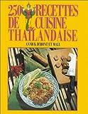 250 recettes de cuisine thaïlandaise