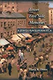 Lower East Side Memories: A Jewish Place in America by Hasia R. Diner (2002-03-03)