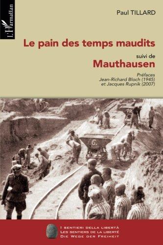 Le pain des temps maudits : suivi de Mauthausen par Paul Tillard