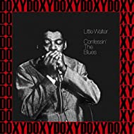 Confessin' the Blues (Hd Remastered, Chess Master Series Edition, Doxy Collection)