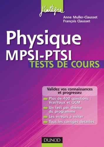 Physique MPSI-PTSI Tests de cours: Testez-vous et progressez !