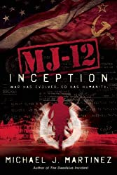 Inception: A Majestic-12 Thriller