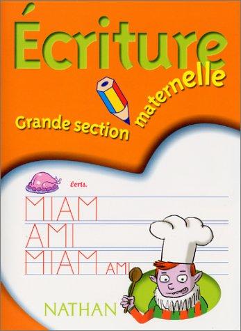 Ecriture, grande section maternelle par Valérie Boileau, Jean-Marc Boonen