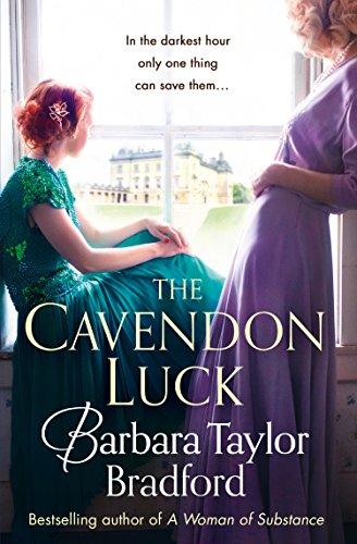 The Cavendon Luck (Cavendon Chronicles, Book 3) por Barbara Taylor Bradford