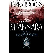 The Gypsy Morph: Genesis of Shannara Book Three