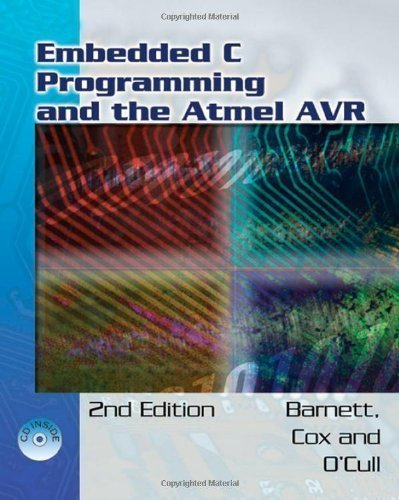 Embedded C Programming and the Atmel AVR by Barnett, Richard H. Published by Cengage Learning 2nd (second) edition (2006) Paperback