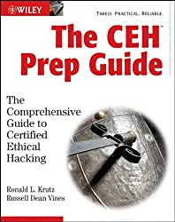 The CEH Prep Guide: The Comprehensive Guide to Certified Ethical Hacking