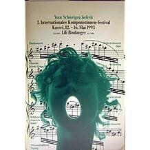 Vom Schweigen befreit. Internationales Komponistinnen-Festival Kassel, 20.-22. Februar 1987 [Komponistinnenfestival]