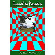 Tunnel to Paradise: Adventures of Ted and Todge