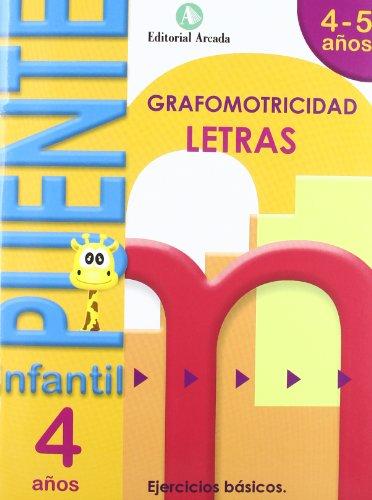 Puente. Letras. Cuaderno De Grafomotricidad. E.I. 4 (Puente Infantil) por Vv.Aa.