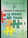 Seven: argomenti di matematica. Le figure nel piano. Per la Scuola media: 1