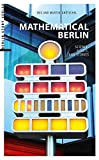 Mathematical Berlin: Science, Sights and Stories