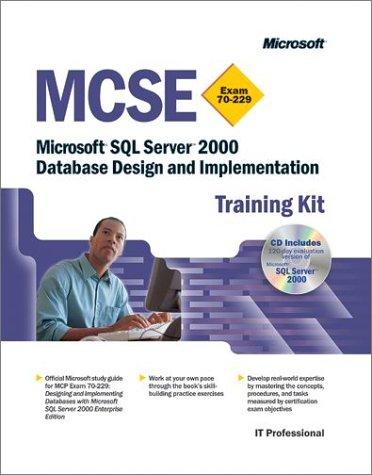 SQL Server 2000 Database Design and Implementation (MCSE Training Kit)
