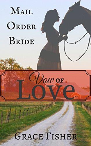 romance-vow-of-love-mail-order-bride-historical-inspirational-romance-novella