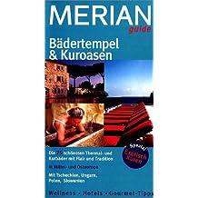 Merian Guide Bädertempel und Kuroasen (Merian guide)