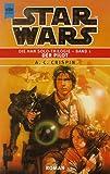 Star Wars - Die Han Solo-Trilogie 1: Der Pilot - Ann C. Crispin