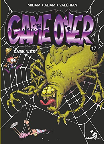 Game Over - Tome 17: Dark Web par Adam