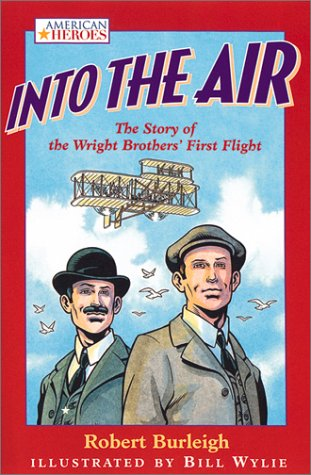 Into the Air: The Story of the Wright Brothers' First Flight (AMERICAN HEROES (GRAPHIC NOVELS))