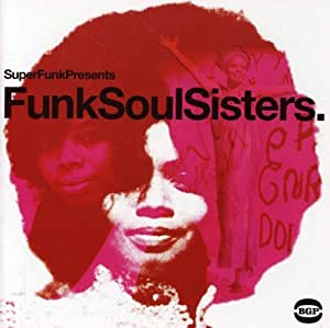 Funk Soul Sisters [Import anglais]