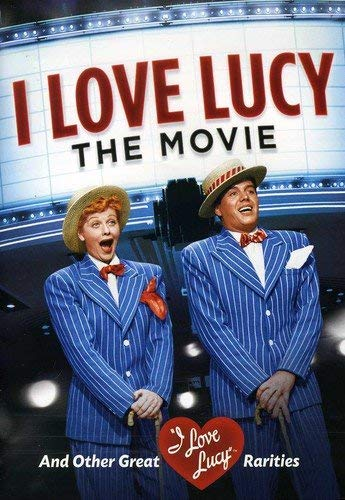 I Love Lucy: The Movie and Other Great Rarities by Desi Arnaz (I Love Lucy)