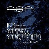 Songtexte von ASP - Der komplette Schwarze Schmetterling Zyklus {I-V}