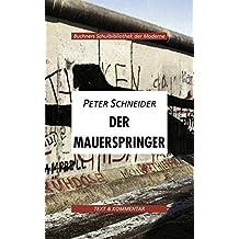 Buchners Schulbibliothek der Moderne / Text & Kommentar: Buchners Schulbibliothek der Moderne / Schneider, Der Mauerspringer: Text & Kommentar