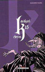 Karakuri Circus Edition simple Tome 15