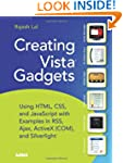 Creating Vista Gadgets: Using HTML, C...