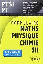 Formulaire Maths Physique Chimie SII PTSI PT de Bertrand Hauchecorne