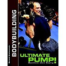 Ultimate Pump!: Bestform ohne Doping