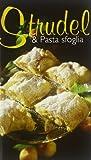 Scarica Libro Specialita gastronomica n 1760 Strudel pasta sfoglia (PDF,EPUB,MOBI) Online Italiano Gratis