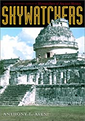 Skywatchers: A Revised and Updated Version of Skywatchers of Ancient Mexico