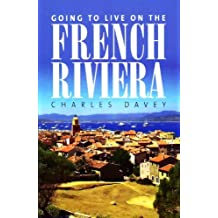 Going To Live On French Riviera (How to)