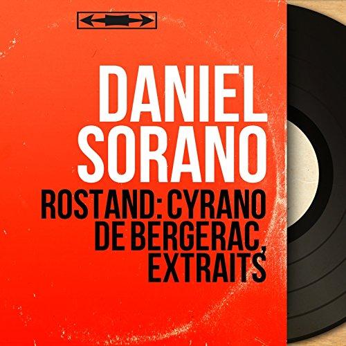 Rostand: Cyrano de Bergerac, extraits (Live, Mono Version)