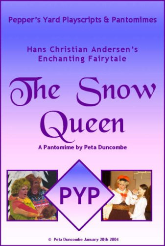 Hans Christian Andersens's enchanting fairytale The Snow Queen : a pantomime
